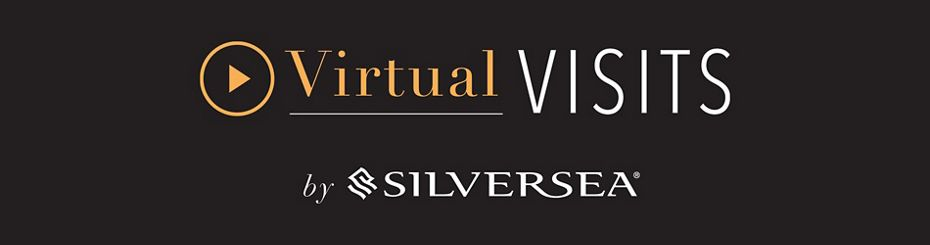 SILVERSEA LAUNCHES 'VIRTUAL VISITS' TO REMAIN CONNECTED  WITH TRAVEL PARTNERS